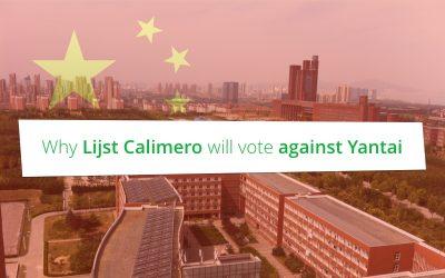 Waarom Lijst Calimero tegen Yantai zal stemmen