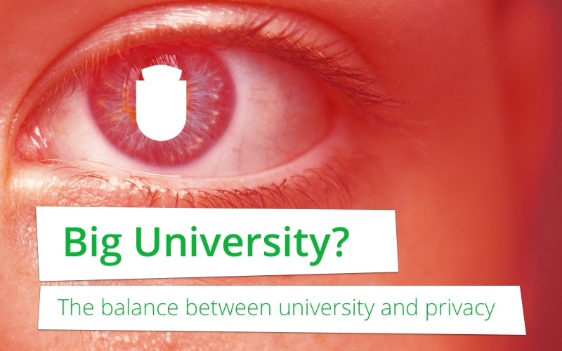 Big University? The balance between university and privacy